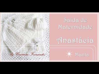 SAÍDA DE MATERNIDADE ANASTÁCIA - 1.4 - Manta
