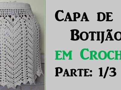 Capa de Botijão em Crochê - Parte: 1.3 Por Wilma Crochê
