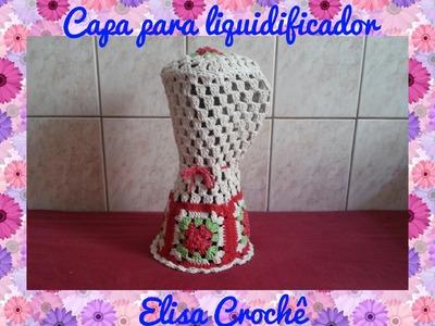 Capa para liquidificador em crochê # Elisa Crochê