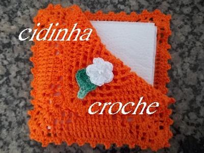 Croche- Porta Guardanapo- Passo A Passo -Parte 2 Final