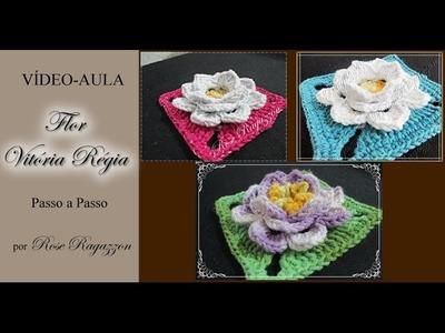 Flor Vitória Régia - Crochê
