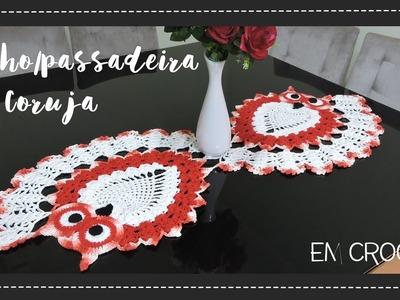 TRILHO PASSADEIRA CORUJA PARTE II