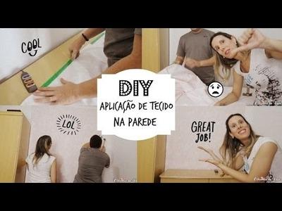 DIY: Aplicação de tecido na parede - Rápido e fácil (fundo para vídeo)