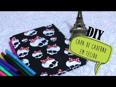 DIY: Capa de Caderno em Tecido