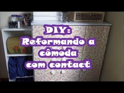 DIY: reformando a cômoda com papel contact