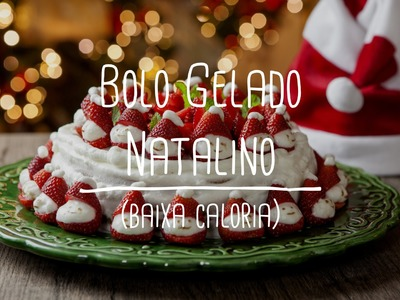 Bolo Gelado de Natal   Receitas Saudáveis - Lucilia Diniz