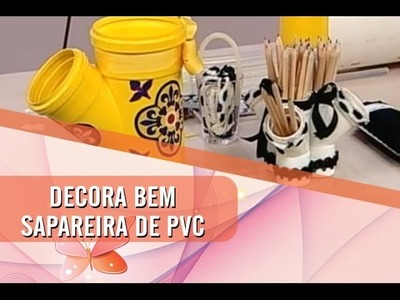 Dica de Artenasato - Sapateira com cano de PVC (01.05.2014)