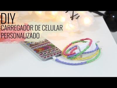 DIY: Carregador de Celular Personalizado | Luiza Rossi