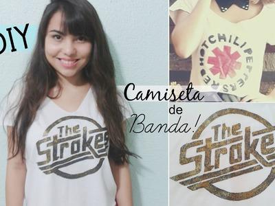 DIY: Como estampar uma camiseta de banda?. T-shirt, The Strokes por Andressa Moraes