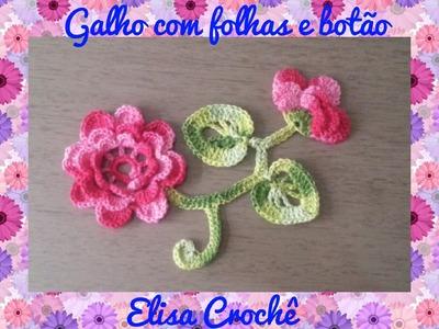 FOLHA COM GALHOS E BOTÃO DA FLOR CALENDULA # ELISA CROCHÊ