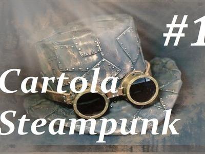 DIY:: Como fazer uma cartola steampunk l #1