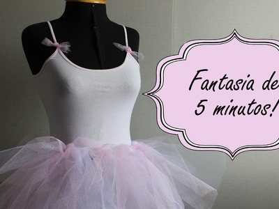 DIY Fantasia de 5 Minutos! - Bailarina de Carnaval | Muito Fácil