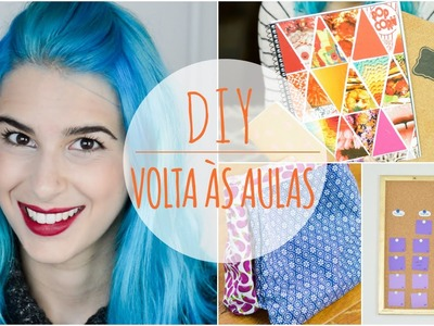 DIY: Volta às aulas Ft. Camila Valgas