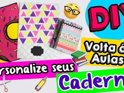 DIY - VOLTA AS AULAS - Personalize seus Cadernos - por Prih Gomes