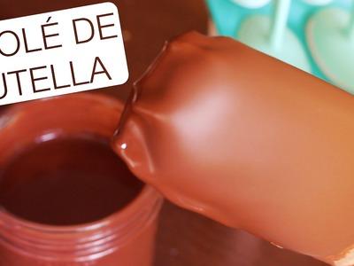Picolé de Nutella - Confissões de uma Doceira Amadora