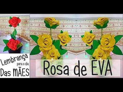 ROSA DE EVA Lembrancinha para o dia das Mães (Faça Você Mesma ) Por: @wanessa_duarte