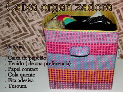 Como fazer caixa organizadora com tecido
