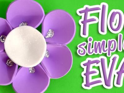 Como Fazer Flor de EVA Simples e Linda