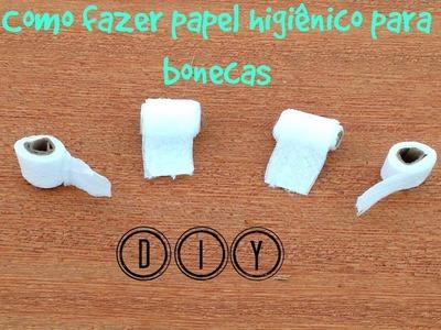 DIY - Papel higiênico para bonecas