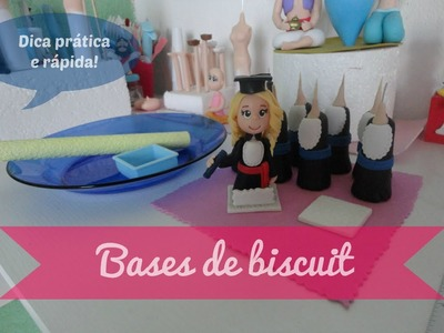 Bases de Biscuit  - Dica prática e rápida