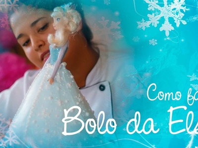 Bolo decorado da Elsa do Frozen - Aula passo a passo