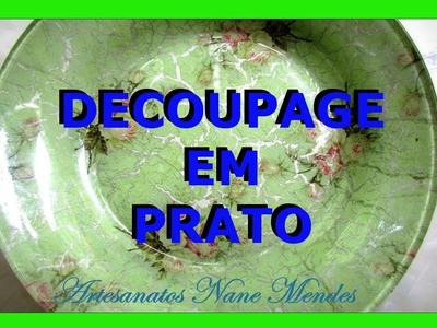 DECOUPAGE EM PRATO - 2 - Nane Mendes - Como decorar um prato com DECOUPAGE EM PRATO
