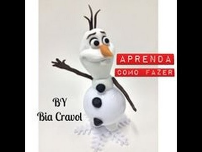 DIY - OLAF- Frozen - Lembrança na Bola Acrilica - biscuit - biscuit iniciantes + Bia Cravol