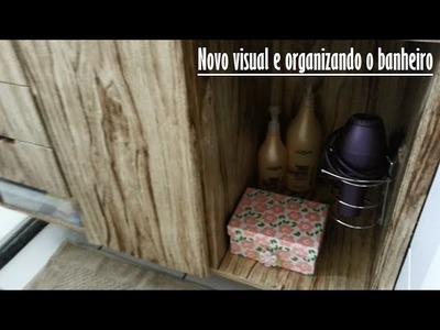 Organizando o Banheiro e um Novo Visual