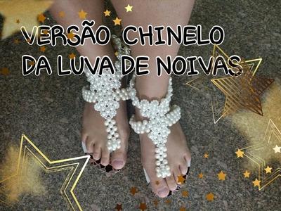 VERSÃO CHINELO  DA LUVA DE NOIVAS