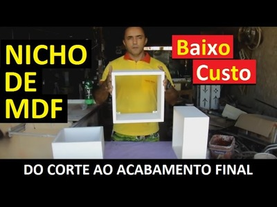 COMO FAZER UM NICHO COM POUCO CUSTO :: DO CORTE DA MADEIRA AO ACABAMENTO FINAL