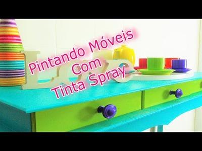 Como Pintar Móveis Com Tinta Spray (Aparador)