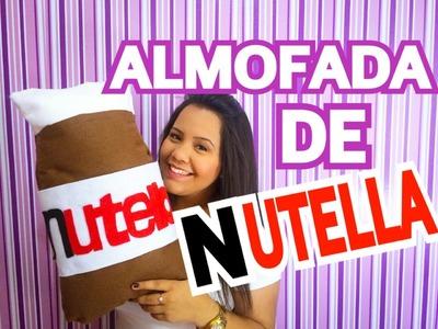 DIY: ALMOFADA DE NUTELLA por Kamila Macedo