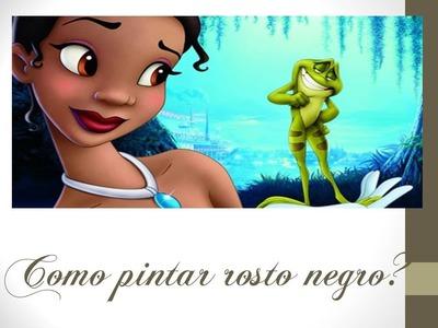 Thanynha Ávila-Pintando rostinho negro(princesa Tiana-Disney) Parte 1