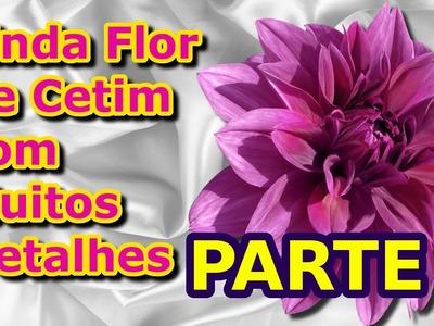 Linda Flor de Cetim com Muitos Detalhes - Parte 01