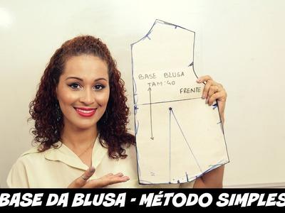 MOLDE BASE BLUSA - MÉTODO SIMPLES