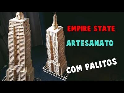 Presente Criativo - Empire State de palitos - artesanatos Elton Donadon (como fazer)