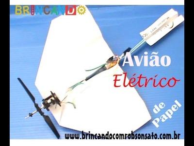 Faça um avião elétrico de papel -  Passo a passo (Tutorial completo)