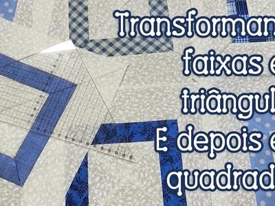 Dica da Tia Lili: transformando faixas em triângulos e quadrados com régua para patchwork