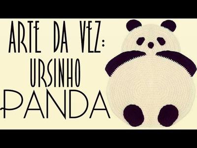 A ARTE DA VEZ - ursinho panda