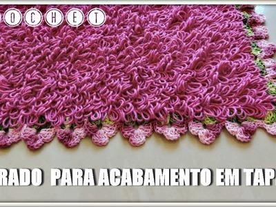BARRADO PARA ACABAMENTO EM TAPETES #2.DIANE GONÇALVES