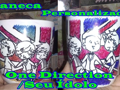 DIY: Caneca Personalizada do One Direction.Seu Ídolo