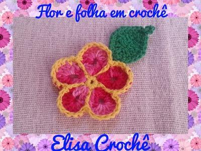 Flor e folha em crochê # Elisa Crochê