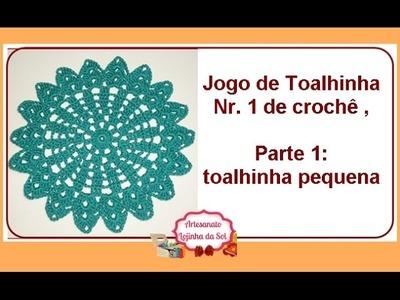 Jogo de Toalhinha Nr. 1 de crochê, Parte 1: toalhinha pequena