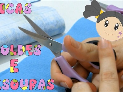 Moldes e Tesouras - Dicas para Iniciantes com Priscila Cunha