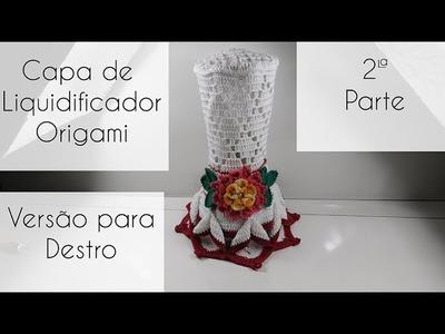 [Versão destro] Capa de liquidificador Origami parte 2