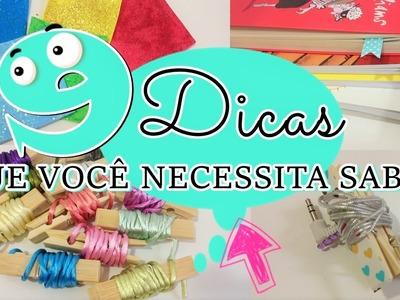 9 DICAS QUE VOCÊ NECESSITA SABER | Viviane Magalhães