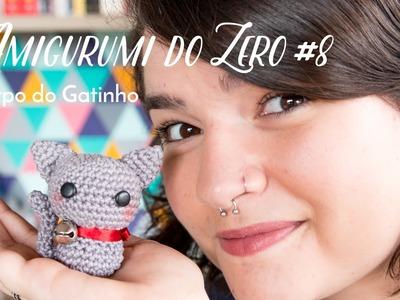 Amigurumi do Zero #8 - Corpo do Gatinho
