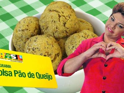 Bolsa Pão de Queijo - Part. Dilma Rousseff (Gustavo Mendes) - VegetariRANGO 31#