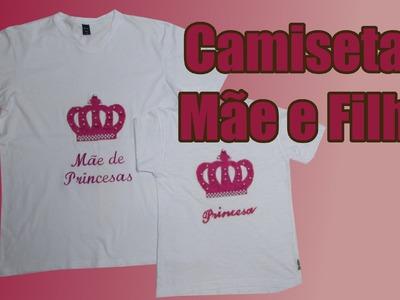 Camisetas Personalizadas Mãe e Filha