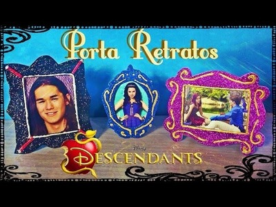 Disney Descendentes - Porta Retratos  Evie, Jay, Mal e Ben! Peter Toys Descendants DIY